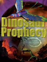 Dinosaur Prophecy