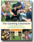The Growing Classroom Activity Guide