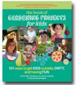 The Book of Gardening Projects for Kids (Hardback)