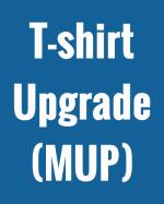 MUP - T-Shirt Upgrade