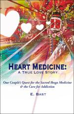 Heart Medicine: A True Love Story