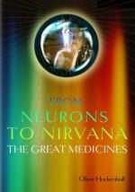 Neurons to Nirvana: The Great Medicines (DVD)
