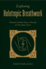 Exploring Holotropic Breathwork: Selected Articles