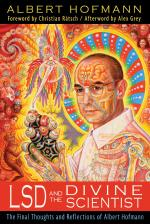 LSD and the Divine Scientist: The Final Thoughts &