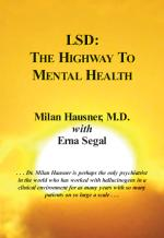 LSD: The Highway to Mental Health