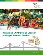 Accepting SNAP at MI Farmers Markets Manual (PDF)