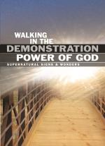 Walking in the Demonstration Power of God (CD)