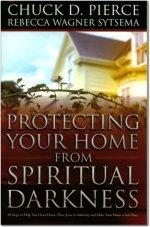 Protecting Your Home From Spiritual Darkness (BOOK)