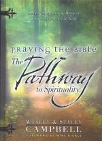 Praying the Bible: The Pathway to Spirituality (BOOK)