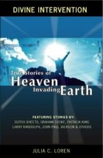 True Stories of Heaven Invading Earth (BOOK)