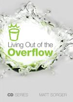 Living Out Of The Overflow (MP3)