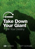 Take Down Your Giant - Fulfill Your Destiny (CD)