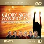 Glory, Signs & Wonders - VOL 10 (MP4)