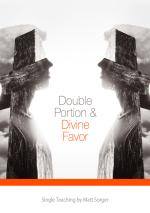 Double Portion & Divine Favor (CD)