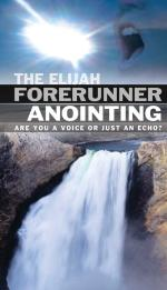 The Elijah Forerunner Anointing (CD)