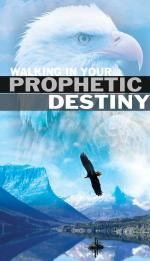 Walking In Your Prophetic Destiny (CD)