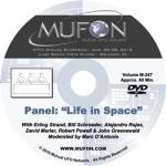 "2016 MUFON SYMPOSIUM: Panel ""Life in Space"""