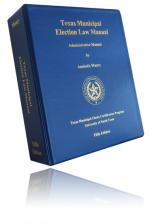 Tx Mun Elec Law Manual (Print) TMCA MEMBER PRICE