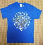 We All Need Trees T-shirt
