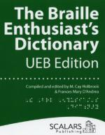 Braille Enthusiast's Dictionary: UEB Edition