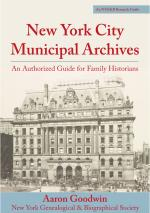 NYC Municipal Archives: An Authorized Guide