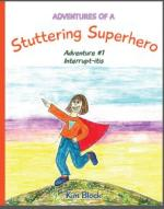 Adventures of a Stuttering Superhero