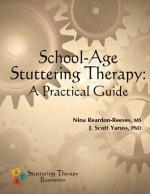 School-Age Stuttering Therapy: A Practical Guide