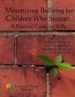 Minimizing Bullying: A Practical Guide for SLPs