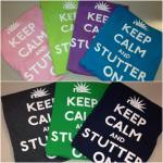 Keep Calm and Stutter On T-shirt (various colors)