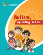 Autism, My Sibling, and Me