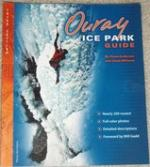 Ouray Ice Park Guide
