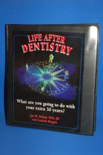 Life after Dentistry: Your Extra 30 Years
