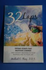 32 Laps, Tipping Points That Motivate Change