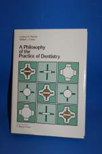 A Philosophy of the Practice of Dentistry