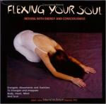 Flexing Your Soul—Moving with Energy and Conscious
