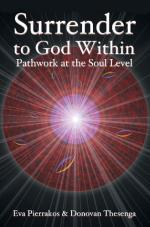 Surrender to God Within—Pathwork at the Soul Level