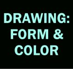 Drawing: Form & Color: Tues, 2:00-4:00 WI18