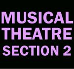 Musical Theatre (Sec. 2): Thurs, 1:45-3:15 WI18