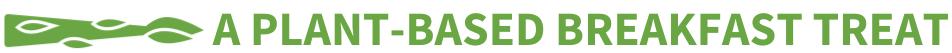 Plant-basedbreakfasttreat.png