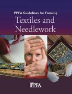 PPFA Guidelines for Framing Textiles & Needlework