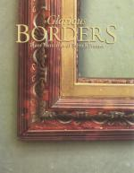 Glorious Borders: Three Centuries of French Frames