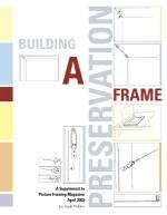 Building A Preservation Frame