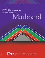 PPFA Comparative Standards for Matboard
