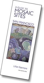 A Guide to Mosaic Sites: San Fransisco