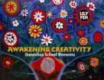Awakening Creativity by Lily Yeh