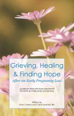 Grieving, Healing & Finding Hope Booklet: Early Pr