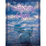 A Gathering of Angels: Seeking Healing after an In