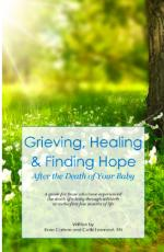 Grieving, Healing and Finding Hope: After the Deat