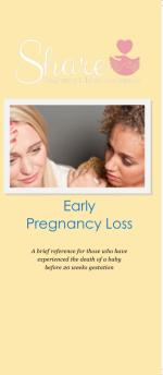 Early Pregnancy Loss: Share Informational Brochure
