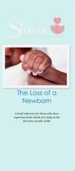 The Loss of a Newborn: Share Informational Brochur